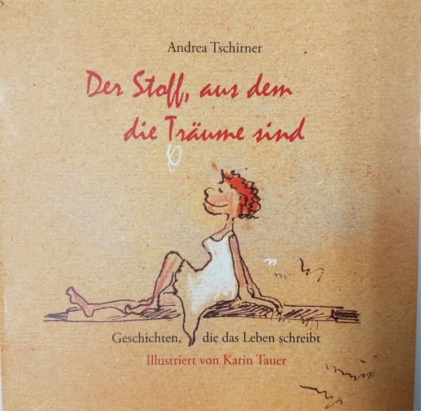 """Buch """" Der Stoff aus dem die Träume sind"""""""