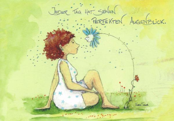 Postkarte - Jeder Tag hat seinen perfekten Augenblick